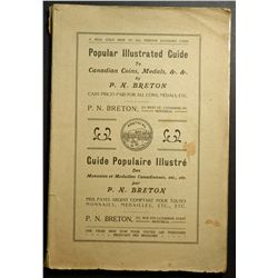 Popular Illustrated Guide to Canadian Coins, Medals &.&. By P. N. Breton 1912 edition. Catalogue in