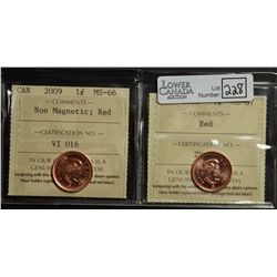 """Cent 2008, ICCS MS-67; Red, Not Noted """"Magnetic""""  Cent 2009, ICCS MS-66; Red, Non Magnetic. Lot of 2"""