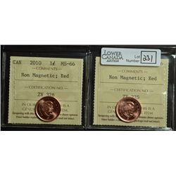 Cent 2010, ICCS MS-66; Red, Non Magnetic. Lot of 2 coins.