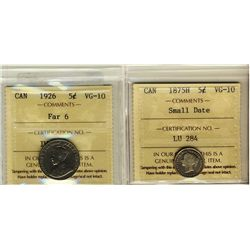 5 Cents 1875H Small Date, 1926 Far 6, both ICCS VG-10. Lot of 2 coins.