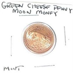 GREEN CHEESE PENNY *MOON MONEY* MINT CONDITION!!