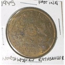 1945 *NORTHEASTERN RATHSKELLER* EAST INN COIN *RARE NICE COIN*!!