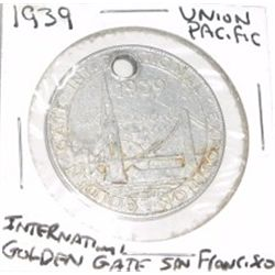 1939 UNION PACIFIC *INTERNATIONAL GOLDEN GATE* SAN FRANCISCO CALIFORNIA - HOLED!!