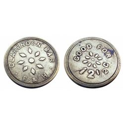 CLARENDON BAR Token F. & H. /  GOOD FOR 12 1/2 cents(Clarendon Hotel) ONLY 1 known-Ref Pritchard's