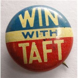 """Win with Taft"" Campaign Button 3/4"""
