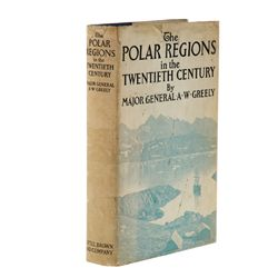 GREELY, Adolphus W. - Polar Regions in the 20th Century Ð Their Discovery and Industrial Evolution