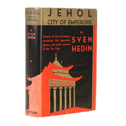 HEDIN, Sven - Jehol - City of Emperors