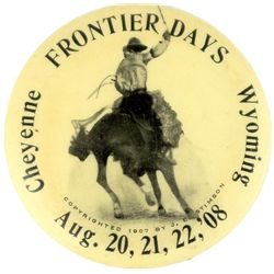 1908 Cheyenne Frontier days pin back button