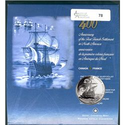 2004 BU Specimen set 400th Anniversary of the First French Settlement in North America. Contain the