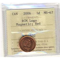 Cent 2006 RCM Logo Magnetic, ICCS MS-67; Red.