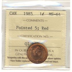 Cent, 1985, ICCS MS-64; Red, Pointed 5.