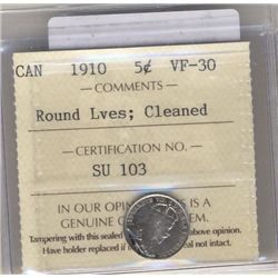 5 Cents 1910, ICCS VF-30; Round Lvs, Cleaned.