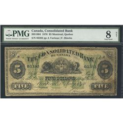 The Consolidated Bank of Canada 1876 5 Dollars #03393 CH-205-10-04 PMG VG8 Net. Paper pulls and tape
