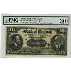 The Bank of Montreal 1914 10 Dollars #1651778 CH-505-54-08 PMG VF30EPQ.