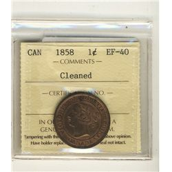 Cent 1858, ICCS EF-40; Cleaned.