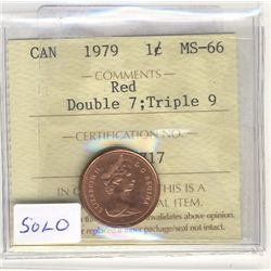 1979 1 Cent ICCS MS66; Red Double 7 1 Cent Triple 9. Solo High.