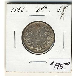 1906 25 Cents VF+. .