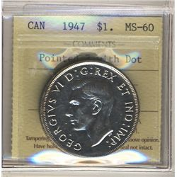 1947 1 Dollar ICCS MS-60; Ptd 7 with Dot.