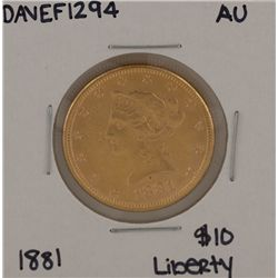 1881 $10 AU Liberty Head Eagle Gold Coin DAVEF1294