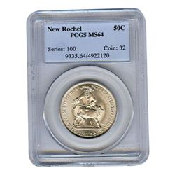 Certified Commemorative Half Dollar New Rochel MS64 PCG