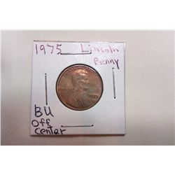 1975 BU **OFF CENTER** Lincoln Cent