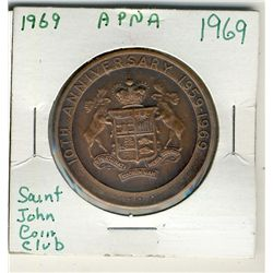 Medals;  Includes 1969 Saint John Coin Club APNA Bronze issue.