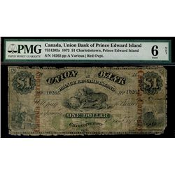 1872 Union Bank of Prince Edward Island; 1 Dollars, PCGS G-6 Net;  CH-755-12-02a #10265, With red ov