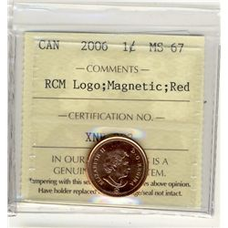 2006, Cents ICCS MS67; Red, Cents RCM Logo Magnetic.