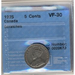 1925 5 Cents CCCS VF-30; Scratches.