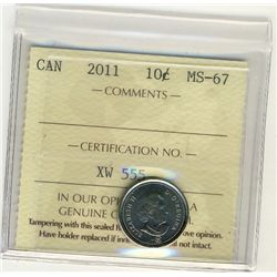 2011 10 Cents, MS67. ICCS certified.