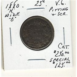 1880H 25 Cents Wd 0 VG with problems. .