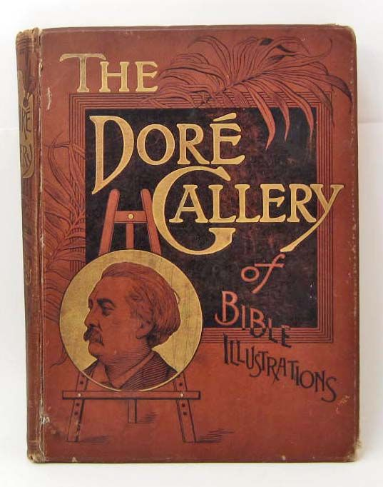 1886 The Dore Gallery Of Bible Illustrations Hardcover Book