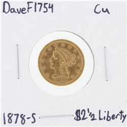 1878-S $2 1/2 CU Liberty Head Quarter Eagle Gold Coin DaveF1754