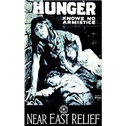 Hunger knows no armistice near East relief     1919  LEONE BRACKER M. (Affiche sur la faim en Pa...