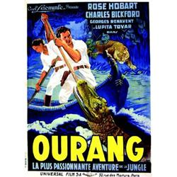 Ourang   La plus passionnate aventure de la jungle. Universal film.     Delattre   Paris Aff. N.E...
