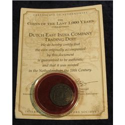 1459. Dutch East India Company Trading Doit. Minted in the Netherlands in the 18th Century. With Cer