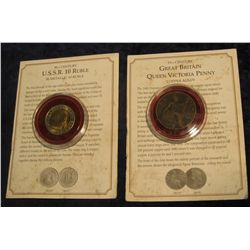 1461. 1899 Great Britain Queen Victoria Penny & U.S.S.R. 10 Ruble bi-metal Coin, both with Certifica