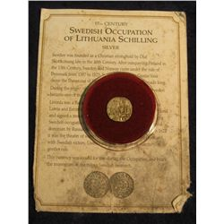 1463. 17th Century Sweden Occupation of Lithuania Silver Schilling. Complete with Certificate of Aut