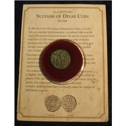 1464. 14th Century Sultans of Delhi Coin. Complete with Certificate of Authenticity.