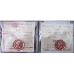 Cent 2009 and 2009 Non Magnetic ICCS MS-66 & MS67; Red.  Lot of 2 coins