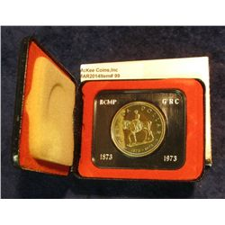 "99. 1873-1973 ""Mounted Police"" Canada Silver Prooflike Dollar. In original Royal Canadian Mint felt-"