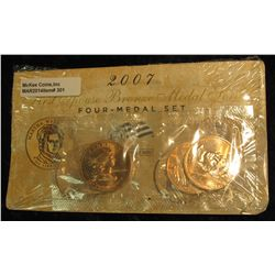 301. 2007 First Spouse Bronze Medal Set:  This four-medal set includes one each of the  1-5/16-inch