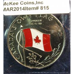 """815. """"Canada's Own Flag"""" approved on Dec. 15, 1964 – features colorized Canadian flag obverse, made"""