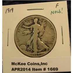 1669.   1919 Walking Liberty Half F, nice!