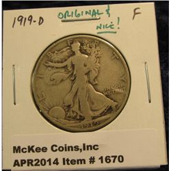 1670.   1919-D Walking Liberty Half F, original & nice!