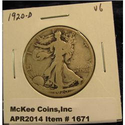 1671.   1920-D Walking Liberty Half VG