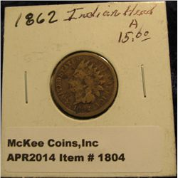 1804. 1862 Indian Head Cent. G-4.