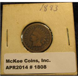 1808. 1883 Indian Head Cent. G-4.