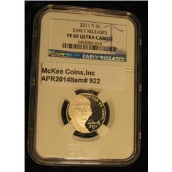 922.  2011-S Jefferson Nickel graded PF69 Ultra Cameo by NGC with Early Releases designation he