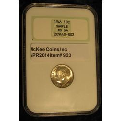 """923.  1946 Roosevelt Dime graded MS64 by NGC – older style """"soap box""""slab"""